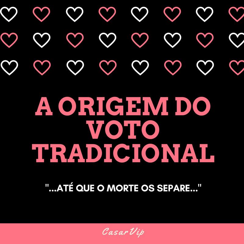A origem do Voto Tradicional